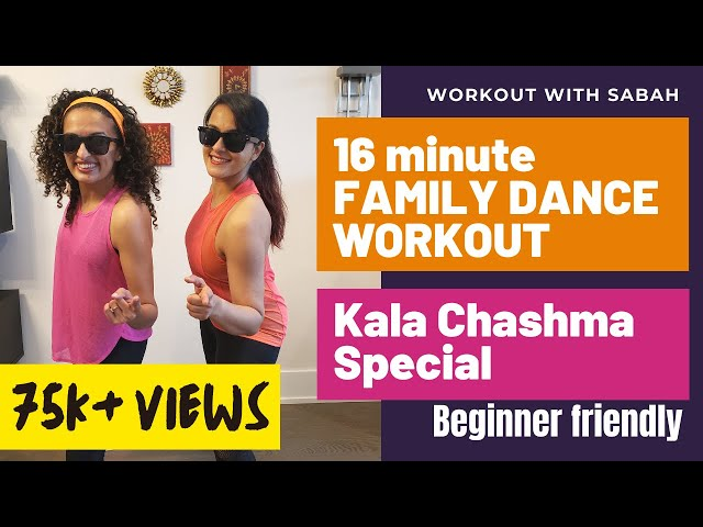 16min Kala Chashma Bollywood Dance Workout | Family Workout Special | Burns 100-200 calories