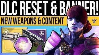 Destiny 2 | DLC RESET & BANNER RETURNS! New Weapons, Thornament, Activities & Vendors (26th March) thumbnail