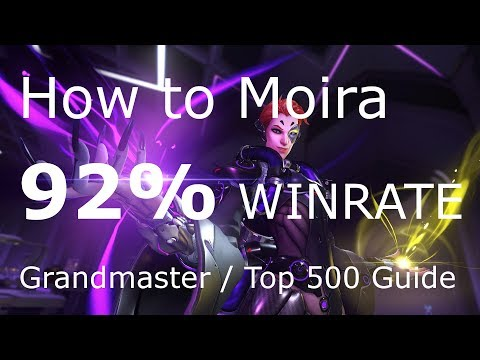How to Moira: GM Guide w/ 92% Winrate