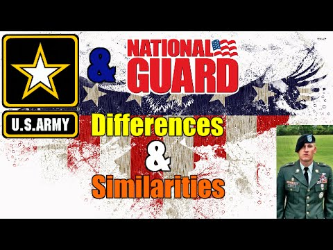 Army / Army National Guard - Differences & Similarities