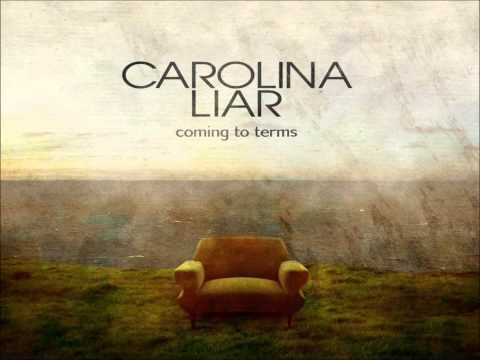 Carolina Liars - Something To Die For