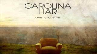 Watch Carolina Liar Something To Die For video