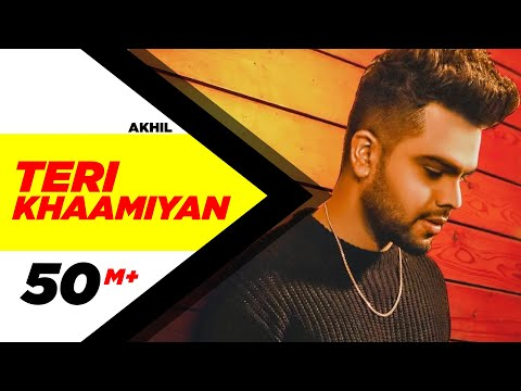 Teri Khaamiyan  | AKHIL | Jaani | B Praak | Latest Songs 2018 | New Songs 2018