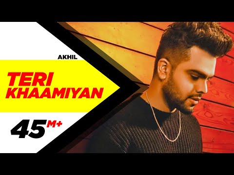 Teri Khaamiyan(Official Video)   AKHIL   Jaani   B Praak  Latest Songs 2018   New Songs 2018