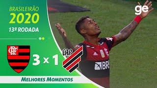 FLAMENGO 3 X 1 ATHLETICO-PR | MELHORES MOMENTOS | 13ª RODADA BRASILEIRÃO 2020 | ge.globo