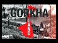 THE LONG STORY:  Gorkha Land