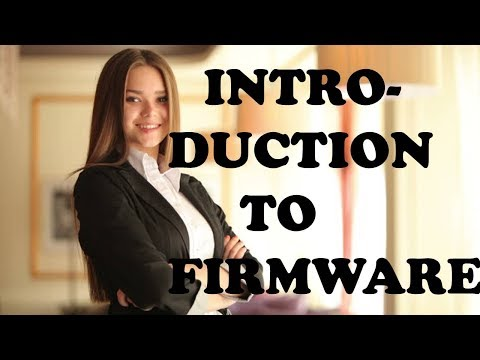 INTRODUCTION TO FIRMWARE