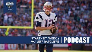 Start/Sit: Week 2 w/ Jeff Ratcliffe (Ep. 253)