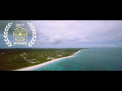 FAMILY ISLAND - 2017 New York City Drone Film Festival DRONIE Category Winner