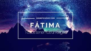 Fatima -  Significado del Nombre Fátima