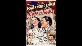 Комедия Любовь - это новости (1937)  Tyrone Power Loretta Young Don Ameche