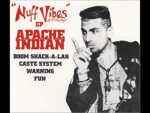 Boom Shack-A-Lak - Apache Indian