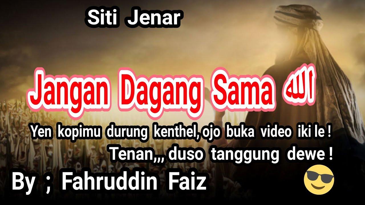 Ilmu Tasawuf Siti Jenar 4 Ustd Fahruddin Faiz Youtube