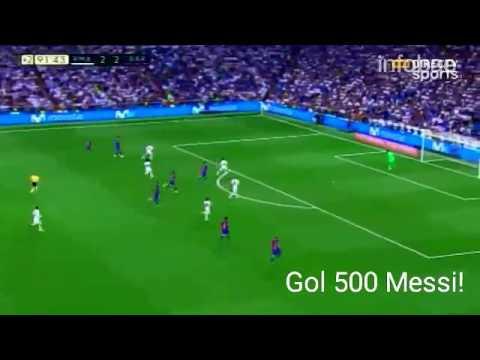 GOL 500 MESSI EN EL BERNABEU