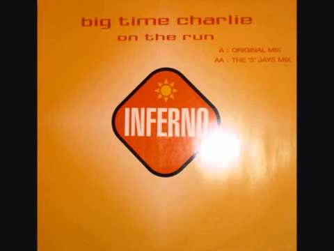 Big Time Charlie - On The Run (Big Time Charlie Original Mix)