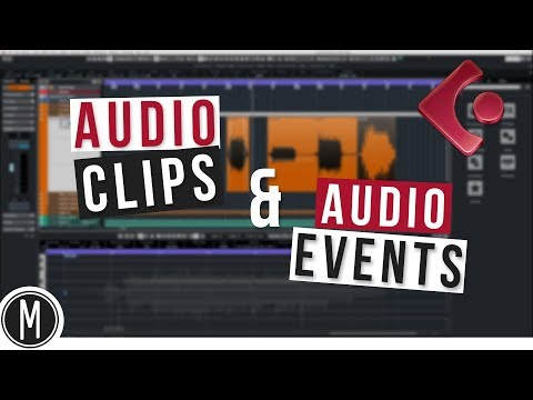 Understanding AUDIO CLIPS and EVENTS in CUBASE – mixdown.online