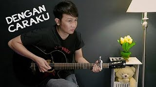 Dengan Caraku Brisia Jodie feat Arsy Widianto Nathan Fingerstyle Guitar Cover