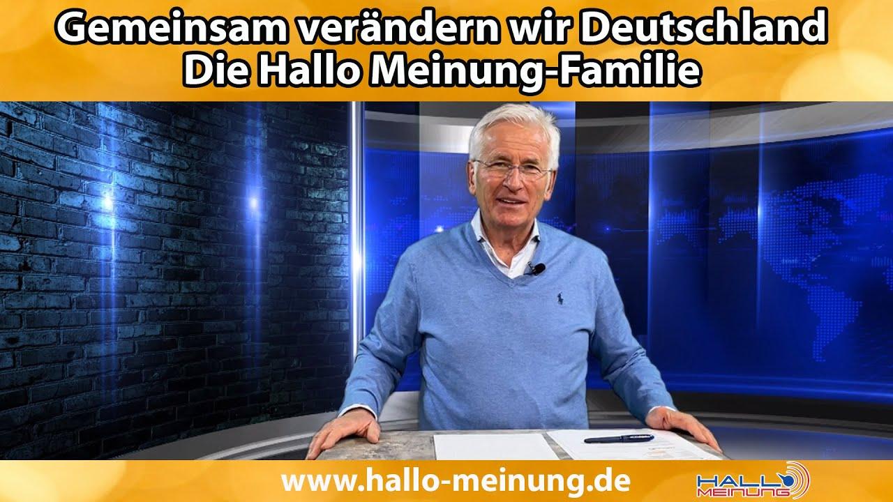 Gemeinsam verändern wir Deutschland! -  Die Hallo Meinung-Familie