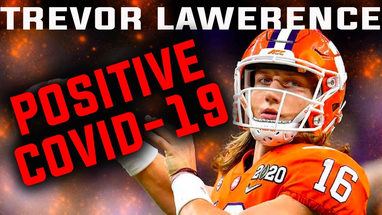 Trevor Lawrence tests positive for Covid-19, will not play Saturday ...