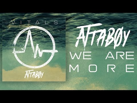 Attaboy - We Are More (Official)