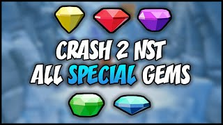 ALL SPECIAL GEMS - N. Sane Trilogy: Crash Bandicoot 2 (HD)
