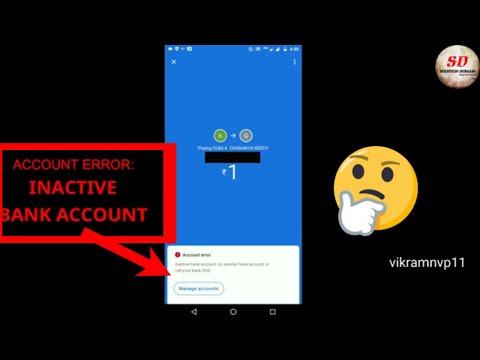 Account Error Inactive Bank Account   Google Pay 2019