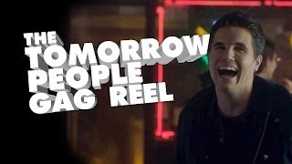 THE TOMORROW PEOPLE  - GAG REEL