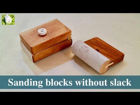DIYMaking sanding blocks without slack