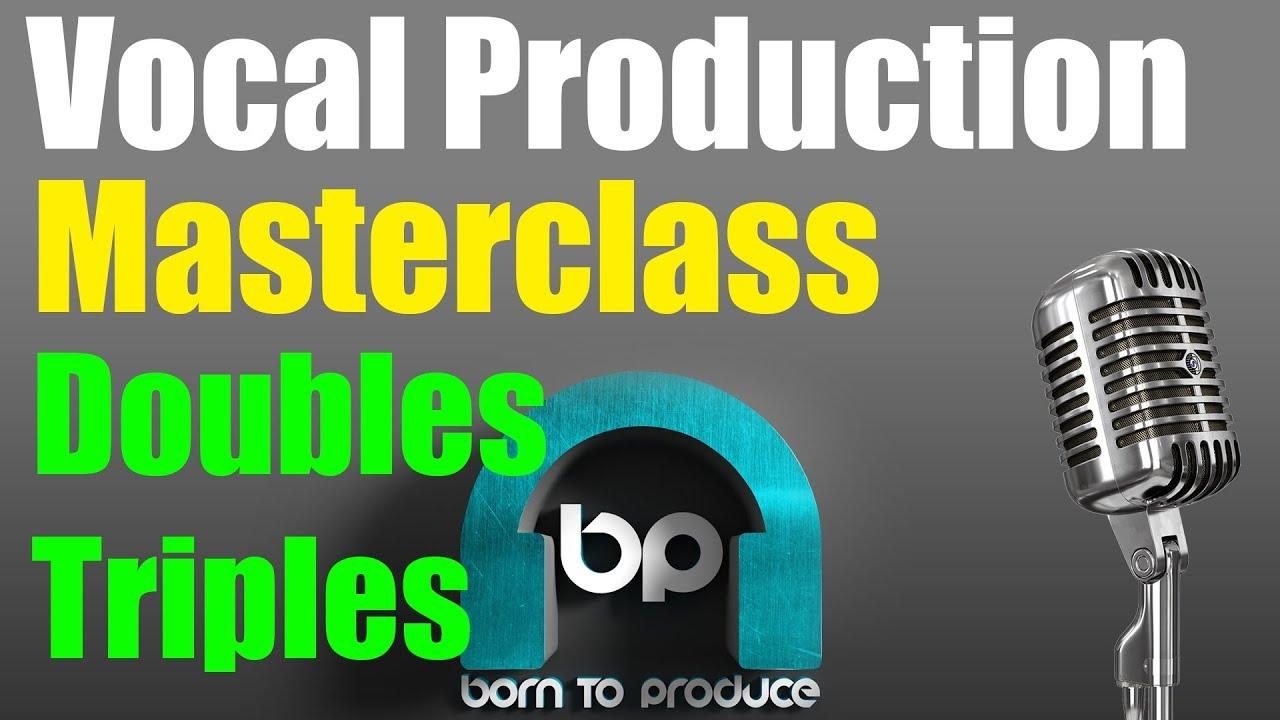 Masterclass - Vocal Production
