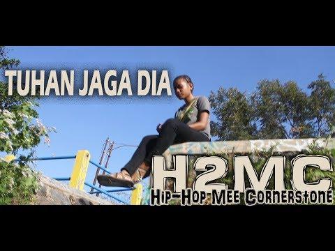 H2MC - Tuhan Jaga Dia | Hip-Hop Papua | Official Video