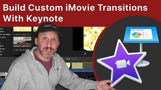 Build Unique Custom iMovie Transitions With Keynote On Your Mac