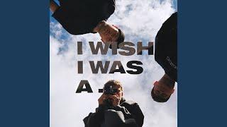 Play I Wish I Was A...
