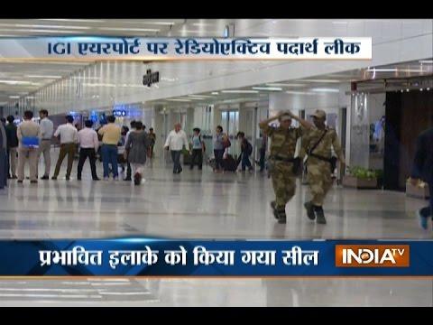 Delhi: Radioactive leak at IGI Airport's cargo terminal