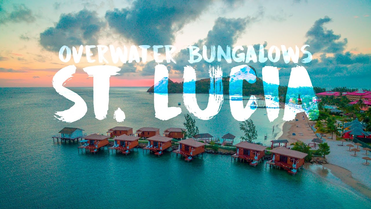 d2e3a33f5c6b Sandals Overwater bungalows in St. Lucia - YouTube
