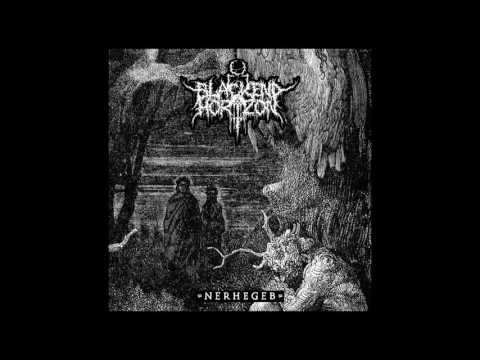 Blackend Horizon - Nerhegeb [Full Album]
