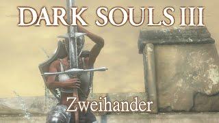Zweihander Moveset (Dark Souls 3)