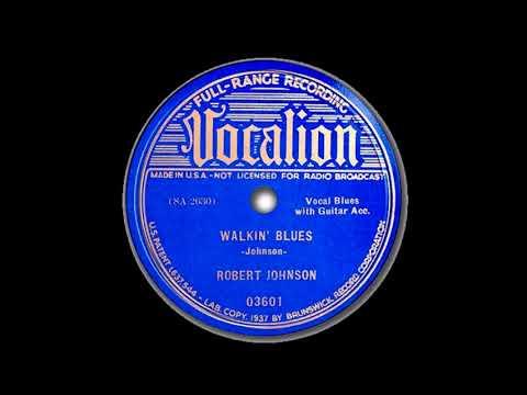 Robert Johnson  Walkin' Blues  VOCALION 03601