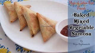 Baked Mixed Vegetable Samosa  Magic of Indian Rasoi