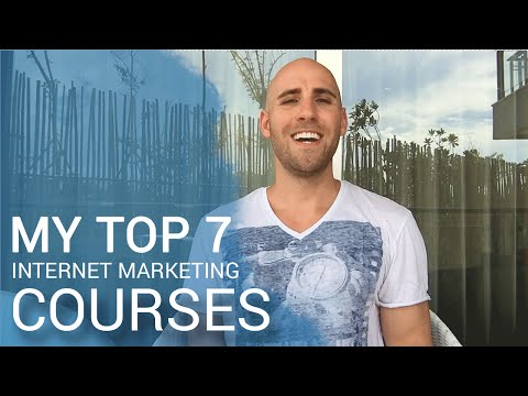 My Top 7 Internet Marketing Courses That I've Benefited From