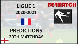 Ligue 1 France 2020 2021 29th day Football game predictions 12 March 14 March