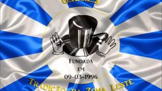 GRCES Tradição da Zona Leste - Samba de Exaltação