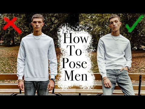 Tips On How To Pose Men
