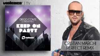Diego Conte feat. Master freez - Keep On Party (Cristian Marchi Perfect Remix) (PREVIEW)