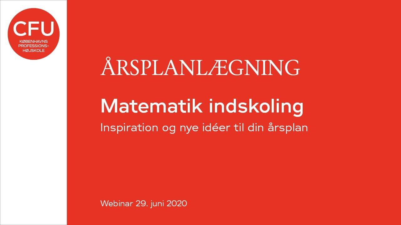 Årsplanlægning - Matematik indskoling - 2020-06-29