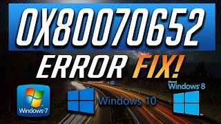 How to Fix Windows Update Error 0x80070652 in Windows 10/8/7 -  [2019 Tutorial]