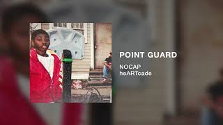 NoCap - Point Guard (Official Audio)