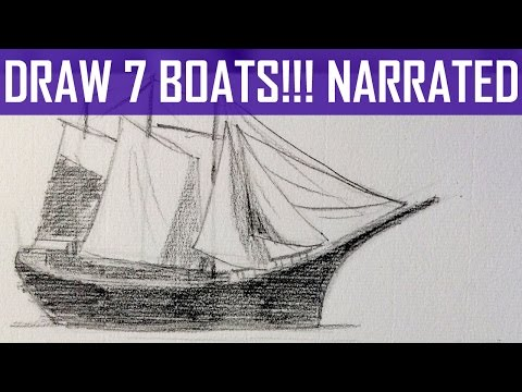 How to Draw Boats: 7 Different Examples! (Narrated Version)