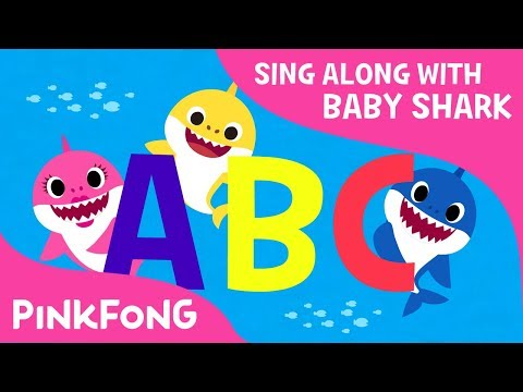 Shark ABC   Now I know my ABCs!   Sing along with baby shark   Pinkfong Songs for Children
