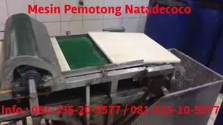 Mesin Pemotong Natadecoco