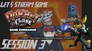 Let's Stream Some Ratchet & Clank Going Commando PS3 Session 3: Megacorp's Deep Dark Secret